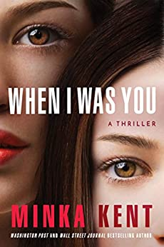 When I Was You by [Kent, Minka]
