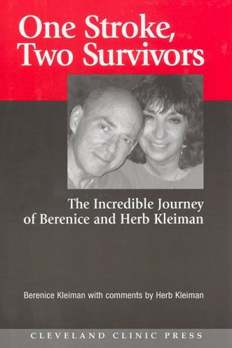 One Stroke, Two Survivors: The Incredible Journey of Berenice and Herb Kleiman