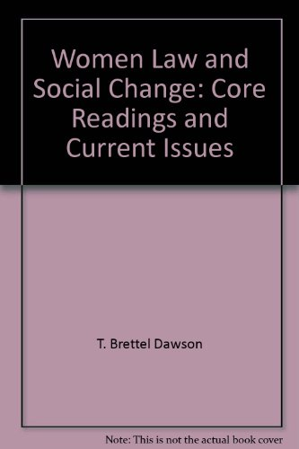 Women, Law and Social Change: Core Readings and Current Issues (Canadian Legal Studies)