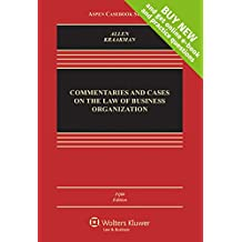 Commentaries and Cases on the Law of Business Organizations [Connected Casebook] (Aspen Casebook Series)