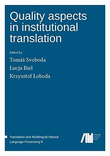 Quality aspects in institutional translation: Amazon.es: Svoboda, Tomáš,  Biel, Łucja, Łoboda, Krzysztof: Libros en idiomas extranjeros