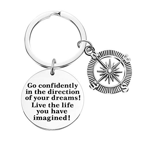2019 Graduation Gift Keychains-Go Confidently in The Direction of Your Dreams Live The Life You Have Imagined (Style a)