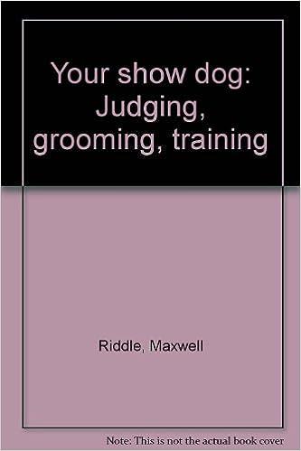 Kostenloser Download von Hörbüchern auf Italienisch Your show dog: Judging, grooming, training B0006BVVUQ PDF CHM