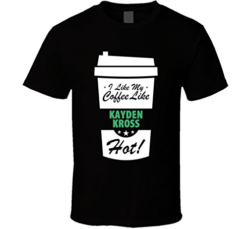 I Like My Coffee Like KAYDEN KROSS Hot Funny Female Celeb Cool Fan T Shirt XL Black (The Best Of Kayden Kross)