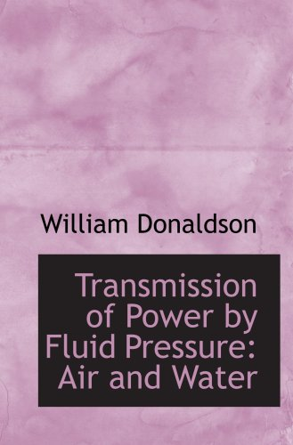 transmission-of-power-by-fluid-pressure-air-and-water