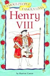 Henry VIII (Famous People, Famous Lives)