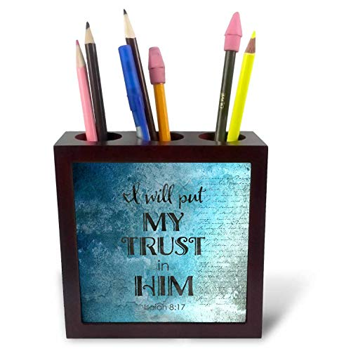 3dRose Andrea Haase Inspirational Typography - Blue Christian Quote Typography I Will Put My Trust in Him - 5 inch Tile Pen Holder (ph_289417_1) by 3dRose