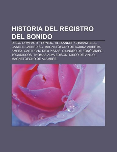 Audio Analogico: Historia del Registro del Sonido, Casete, Grabacion Magnetica Analogica, Magnetofono de Bobina Abierta,...