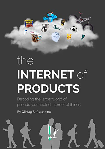 The Internet of Products: Decoding the Larger World of Pseudo-connected Internet of Things