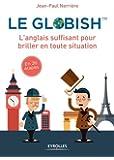 Le globish: L'anglais suffisant pour briller en toutes situation