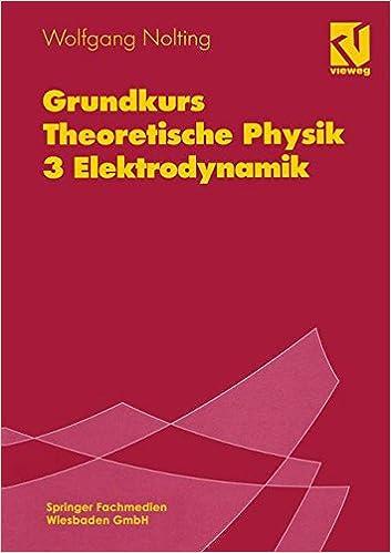 Book Grundkurs Theoretische Physik: 3 Elektrodynamik (German Edition)