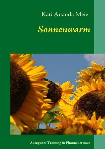 Sonnenwarm: Autogenes Training in Phantasiereisen