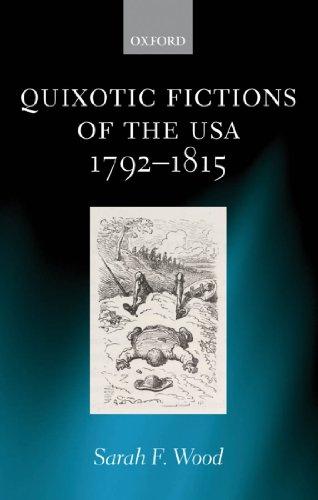 Quixotic Fictions of the USA 1792-1815 Pdf