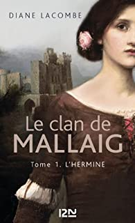 Le clan de Mallaig tome 1 par Diane Lacombe