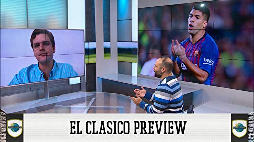 El Clasico Preview + Can Juventus Win The Champions League?