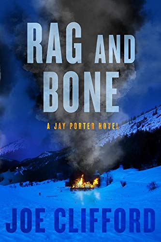 Image of Rag and Bone (The Jay Porter Series)