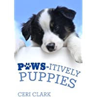Paws-itively Puppies: The Secret Personal Internet Address & Password Log Book for Puppy & Dog Lovers: Volume 2