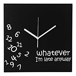Whatever I'm Late Anyway | Battery Operated Unique Wall Clock-for Living Room, Bedroom or Kitchen Use (Black)