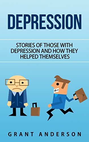 Depression: Stories Of Those With Depression And How They Helped Themselves  (depression self help, depression and anxiety, depression books,
