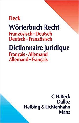 Wörterbuch Recht: Französisch-Deutsch/Deutsch-Französisch