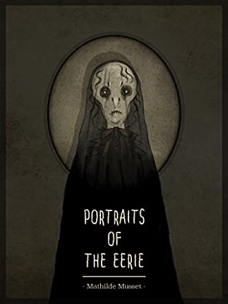 Portraits Of The Eerie
