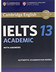 Cambridge English - IELTS 13 Academic: Authentic Examination Papers from Cambridge English Language Assessment Student's Book with Answers