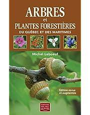 Arbres et plantes forestières du Québec et des Maritimes Edition