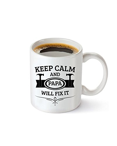Funny coffee mug tea cup keep calm and papa will fix it 11 OZ Unique Christmas Present Idea for Men, for Him - Best Office Cup and Birthday Gag Gift for Coworkers, Husband, dad, Grandpa, grandfather (Birthday Present For Grandpa)