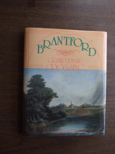 Brantford: Grand River crossing