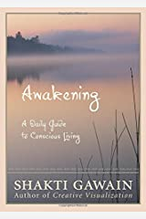 Awakening: A Daily Guide to Conscious Living Paperback