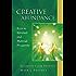 Creative Abundance: Keys to Spiritual and Material Prosperity (Pocket Guides to Practical Spirituality Book 3)