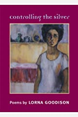 Controlling the Silver (Illinois Poetry Series) Kindle Edition