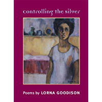 Controlling the Silver (Illinois Poetry Series)