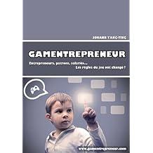 GAMENTREPRENEUR (French Edition)