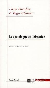 Le sociologue et l'historien par Pierre Bourdieu