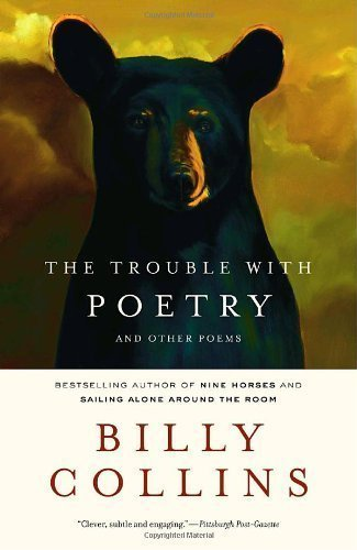 The Trouble with Poetry and Other Poems by Collins, Billy published by Random House Trade Paperbacks (2007)