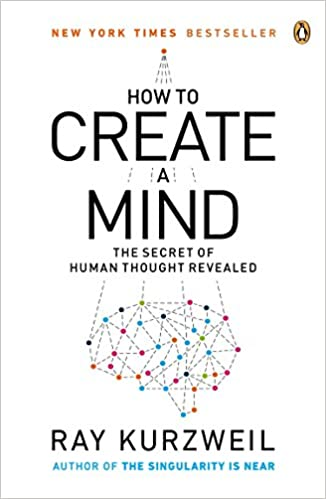 how to create a mind ray kurzweil