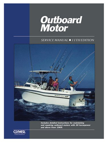 Clymer Repair Manual for Outboard Motor Svc Vol 2 1969-1989 1989 Outboard Repair Manual