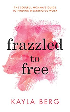 Frazzled to Free