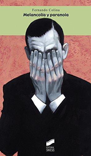 Descargar Libro Melancolía Y Paranoia Fernando Colina