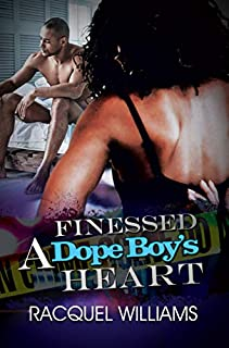 Book Cover: Finessed a Dope Boy's Heart