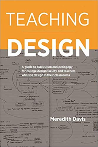 Amazon com: Teaching Design: A Guide to Curriculum and Pedagogy for
