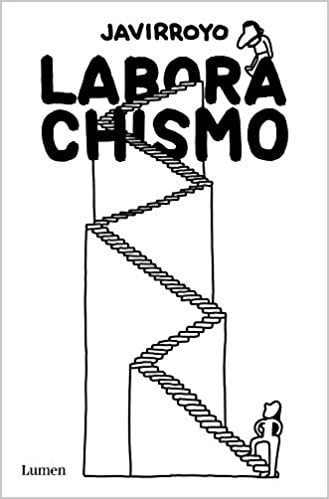 Laborachismo de Javirroyo