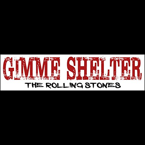 Music Stickers Rolling Stones (Gimme Shelter Rolling Stones Bumper Sticker - BUY 2 GET 1 FREE)