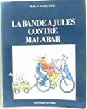 img - for La bande   jules contre malabar book / textbook / text book