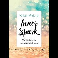 Inner Spark: Voel je licht in veeleisende tijden