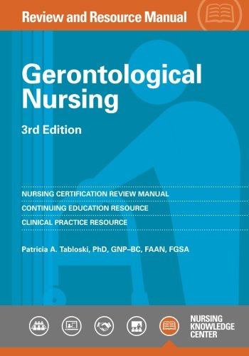 Gerontological Nursing Review and Resource Manual, 3rd Edition