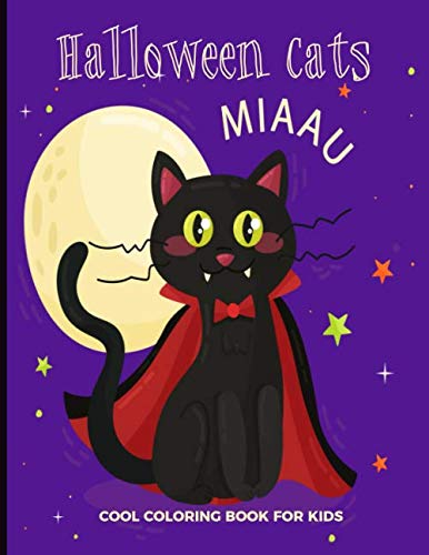 Halloween Cats Cool Coloring Book For Kids: For Adults and Teens - Fun, Easy and Relaxing Pages - Relaxation and De-Stress; Relief Activity Sheets; ... Creativity & Reduce Stress; Color Therapy]()