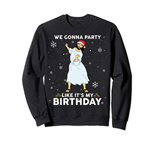 Thing need consider when find jesus christmas sweater we gonna party?