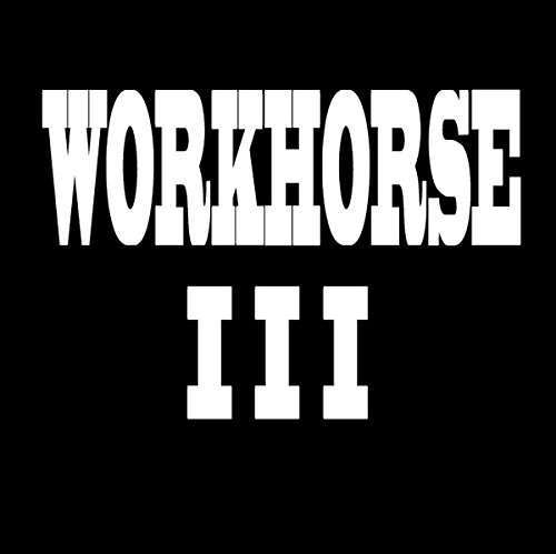 Workhorse III | Fortune Favors The Bold |CD